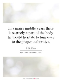 In a man's middle years there 