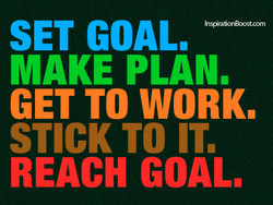 SET GOAL. 