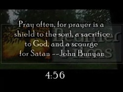 Pray often, for prayer is a 