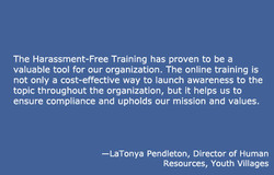 The Harassment-Free Training has proven to be a 