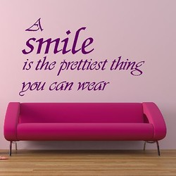 smile is the prettiest thing pou can wear