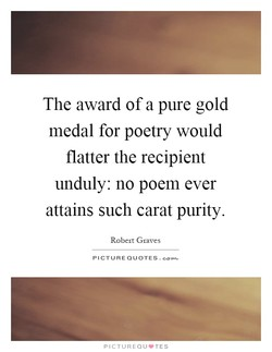 The award of a pure gold 
