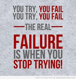 YOU TRY, YOU FAIL 