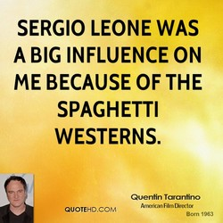 SERGIO LEONE WAS 