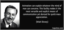 Animation can explain whatever the mind of 