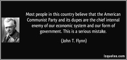 Most people in this country believe that the American 