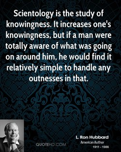 Scientology is the study of 