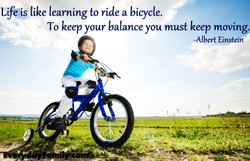 Life(s like learning to ride a bicycle. 