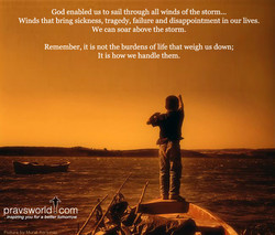 God enabled us to sail through all vvinds of the storm... 