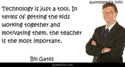 Technology is just a tool. In 