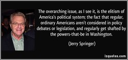 The overarching issue, as I see it, is the elitism of 