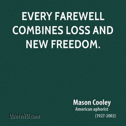 EVERY FAREWELL 