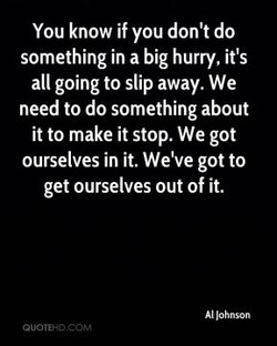 You know if you don't do 