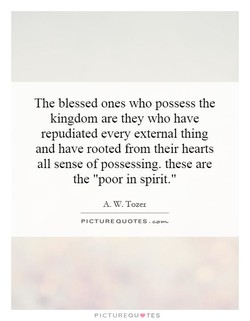 The blessed ones who possess the 