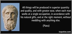 All things will be produced in superior quantity 