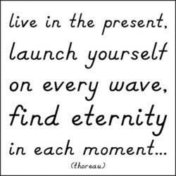 live in {he present, 