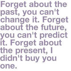 Forget about the 