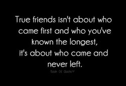 True friends isn't about who 