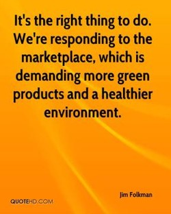 It's the right thing to do. 