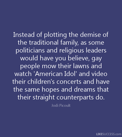 Instead of plotting the demise of 