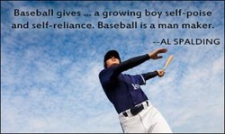 Baseball gives a growing boy self-poise