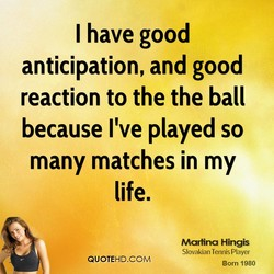 I have good 