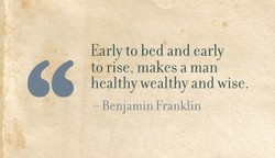 Early to bed and early 