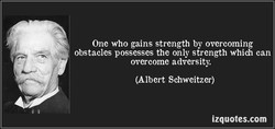 One who gains strength by overcoming 