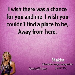 I wish there was a chance 