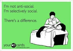 I'm not anti-social. 