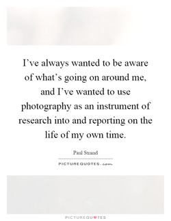 I've always wanted to be aware 