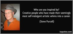 Who are you inspired by? 