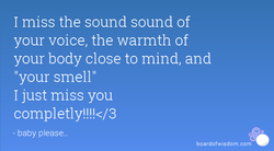 I miss the sound sound of 