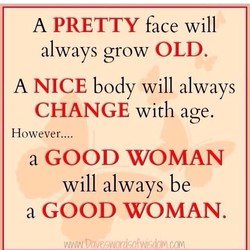 A PRETTY face will 