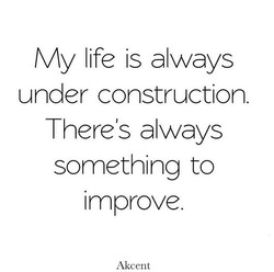My life is always 