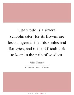 The world is a severe 