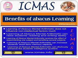 MAS Benefits of abacus Leaming • Learning of Abacus Mental Arithmetic does not influence non-intellectual factors much • Of Arithmetic raise students • reading and •writing ability • Learning of Abacus Mental Arithmetic receives the effect of experimenting one subject and benefiting several subjects Learning Of Abacus Arithmetic increase students' short—terro memory capacity Learning Of Abacus Mental Arithmetic can obviously enhance the students • intelligence quotient i crna s. i nfo 1 74 s