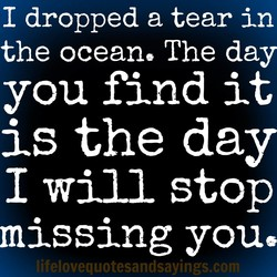 I dropped a tear in 