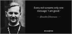 Every evil screams only one 