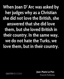 When Joan D' Arc was asked by 