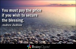 You must pay the price 