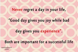 regret a day in your life, 