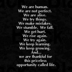 We are human. 