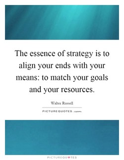 The essence of strategy is to 