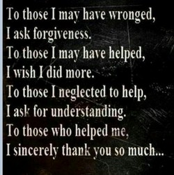 To those I mav have wronged, 