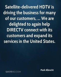 Satellite-delivered HDTV is 