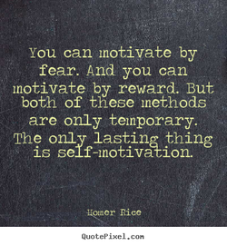 You can motivate by 