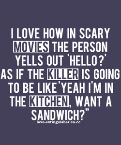 I LOVE HOW IN SCARY 