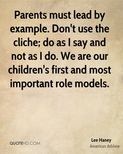 Parents must lead by 
