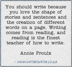 You should write because 